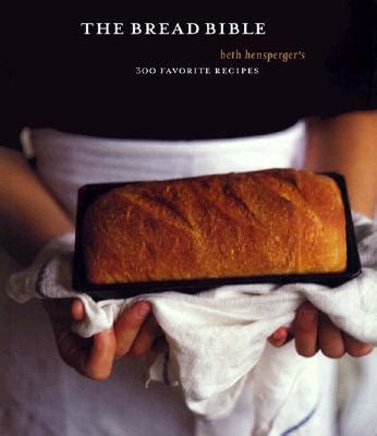 Hardcover The Cocktails Bible 1001 Cocktails Recipes Fo Limited the bread bible beth hensperger s 300 favorite recipes hardcover changing bookstore