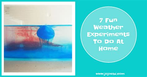 7 weather experiments to do at home 187 jojoebi