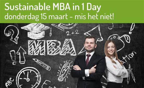 One Day To Mba Ncsu by Sustainable Mba In 1 Day Duurzaam Ondernemen
