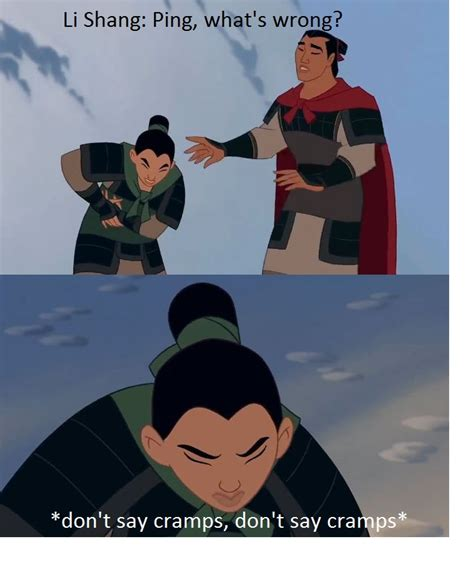 Mulan Meme - this made me laugh a bit harder than intended stupid