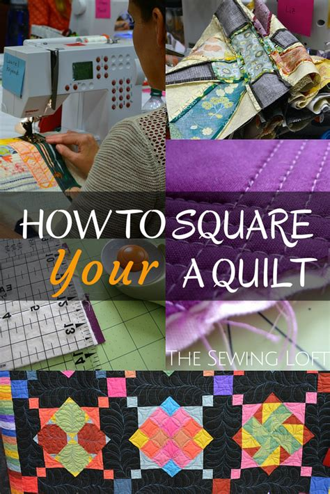 Learn How To Quilt by Learn How To Square A Quilt The Sewing Loft Bloglovin