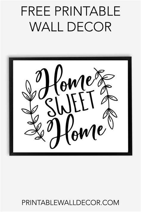 printable home sweet home wall decor