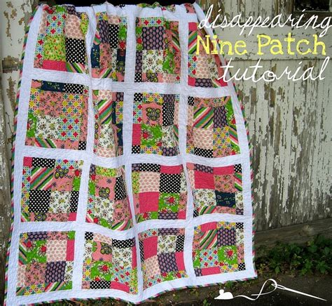 quilt pattern disappearing nine patch 9 patch tutorial quilts and things pinterest