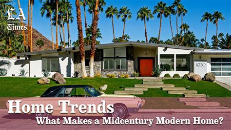 los angeles times home and design what makes a midcentury modern home los angeles times
