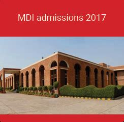 Mdi Executive Mba 2017 by Mdi Gurgaon Pg Admissions 2017