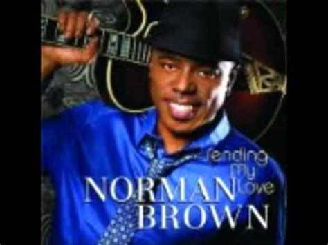 A Place Norman Brown Norman Brown Sending My Listen And Discover For Free At Last Fm
