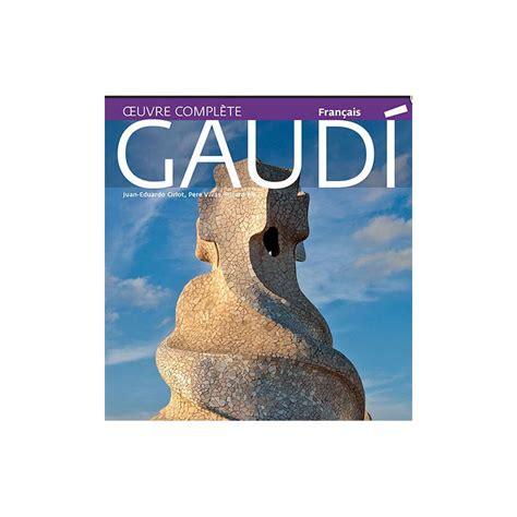 gaudi an introduction to gaudi an introduction to his architecture