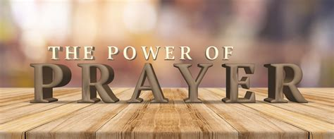 The Power Of the power of prayer