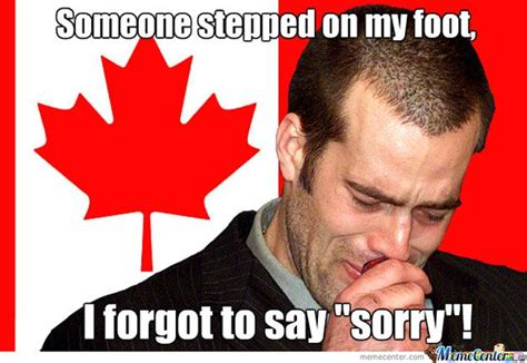 Canada Memes - canada meme forgot to say sorry everything pinterest