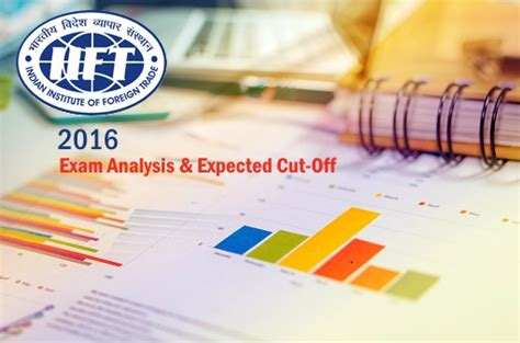 Mba Dte 2016 Cut by Iift 2016 Question Paper Analysis Expected Cut