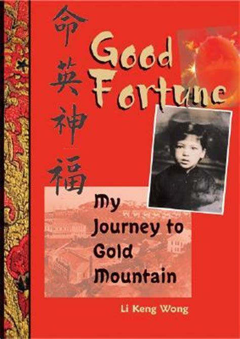 my journey books fortune my journey to gold mountain by li keng wong