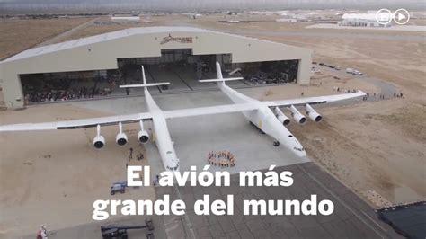 el desajuste del mundo as 237 es el avi 243 n m 225 s grande del mundo tecnolog 237 a youtube