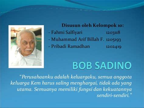 biografi habibie ppt biografi bob sadino
