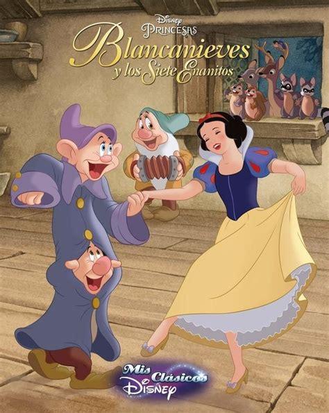 libro blancanieves y los siete blancanieves y los siete enanitos mis cl 225 sicos disney disney cliper plus 183 librer 237 a