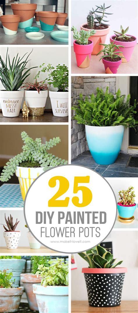 homemade flower pots ideas 25 diy painted flower pot ideas you ll love via make