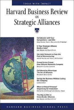 Hbs Mba Strategy by Harvard Business Review On Strategic Alliances By Harvard