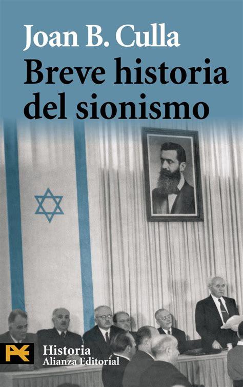 breve historia poltica del breve historia del sionismo liverpool es parte de mi vida