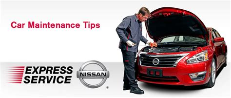 peruzzi nissan service nissan car maintenance tips peruzzi nissan