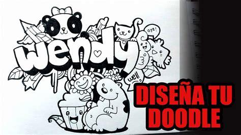 imagenes que digan hola wendy como hacer tu nombre en graffiti doodleart wendy