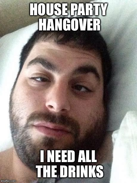 Hangover Meme Generator - image tagged in hungover imgflip
