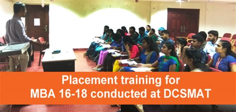 Mba Entrance Coaching Centres In Trivandrum by Placement For Mba 16 18 Conducted At Dcsmat