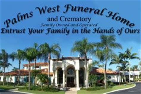 palms west funeral home crematory inc royal palm