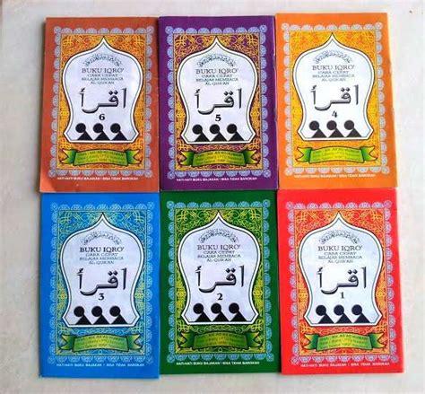 Iqra Buku Belajar Membaca Al Quran Lengkapbesar buku iqro lengkap jilid 1 6 pdf dan pengertiannya situs pendidikan islam no 1