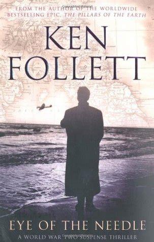 Eye Of The Needle Novel Fiksi eye of the needle by ken follett