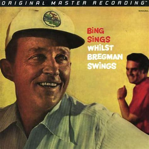 who sings swing bing crosby bing sings whilst bregman swings