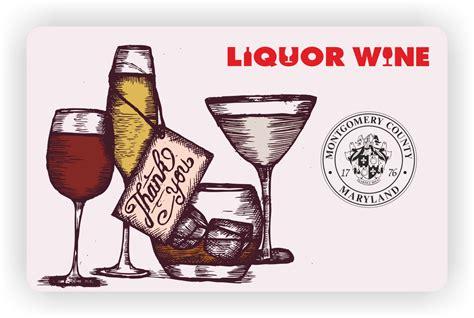 Liquor Gift Cards - montgomery county liquor control