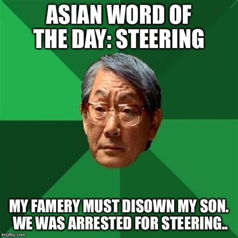 Meme Word - high expectations asian father meme imgflip
