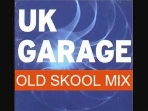 Skool Uk Garage Mix by Skool Uk Garage Mix 2000 04 Part 1 Of 9 By Dj El