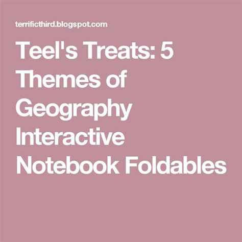 themes of geography foldable best 25 geography interactive notebook ideas on pinterest