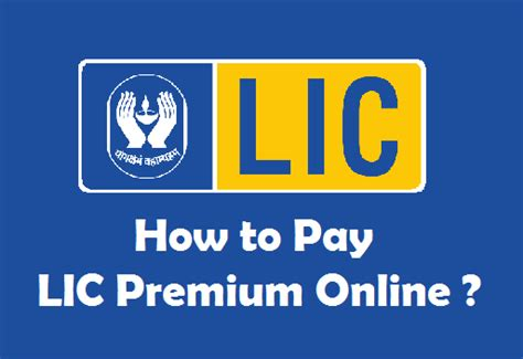 pay lic housing loan online how to pay lic premium online with without registration
