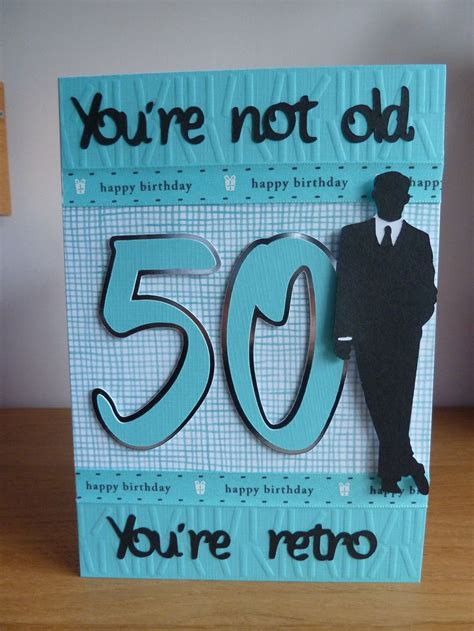 50th Birthday Cards For Him 25 Best Ideas About 50th Birthday Cards On Pinterest