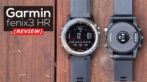 Garmin Fenix 3hr Sapphire Edition Multisports Gps Garansi Resmi garmin fenix 3 hr review