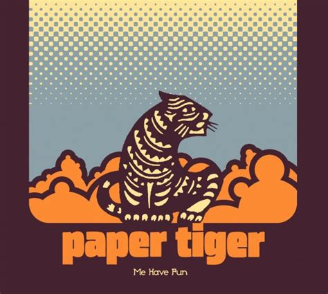 Paper Tiger listen paper tiger releases of new track quot this