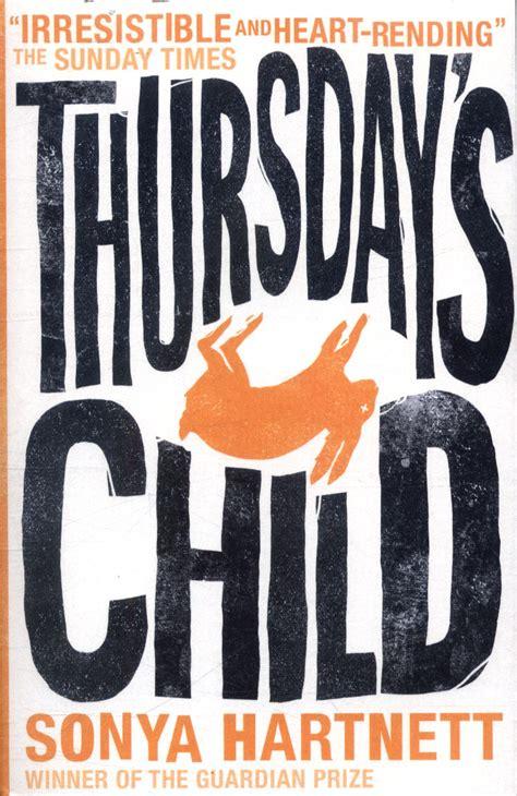 Brown Thursdays Child Peran Ganda thursday s child by hartnett sonya 9781406308525 brownsbfs