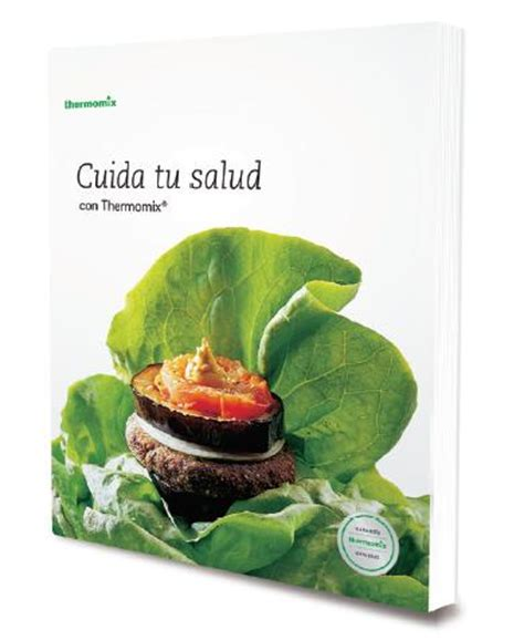 libro transforma tu salud libros recetas thermomix archivos el blog oficial de thermomix espa 241 a