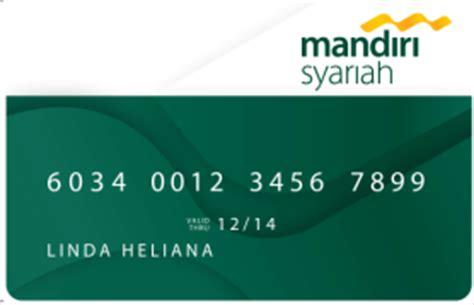 buat kartu kredit mandiri syariah biaya transaksi dan limit atm bank syariah mandiri