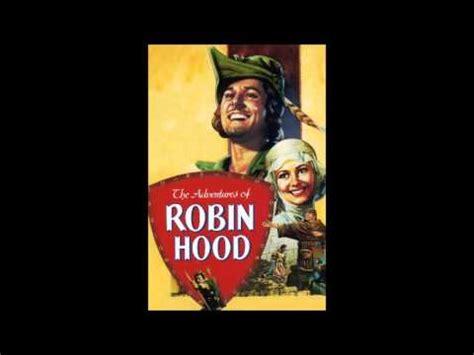 theme music robin hood the adventures of robin hood main theme soundtrack errol