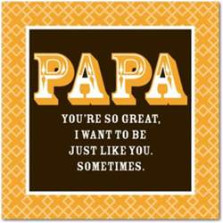 papa quotes from toddlers quotesgram