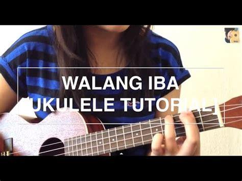 guitar tutorial walang iba walang iba ezra band ukulele tutorial youtube