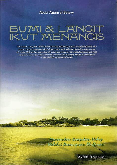 Buku Apa Yang Anda Ketahui Tentang Menangis Tl bumi dan langit sebening mata air