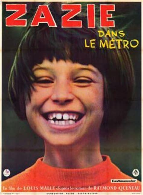 Résumé Zazie Dans Le Métro Zazie Dans Le M 201 Tro 1960 Le Coin Du Cin 233 Phile