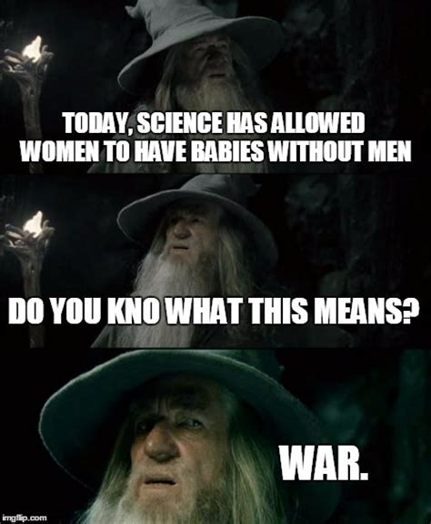 Lotr Meme Generator - lord of the rings gender wars imgflip