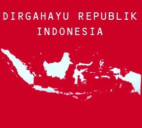 dirgahayu kemerdekaan republik indonesia ke 71 tionghoa dirgahayu hut republik indonesia ke 71