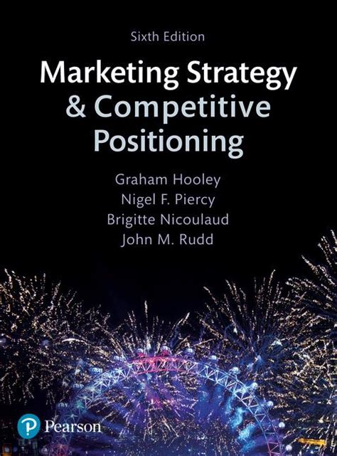 marketing strategy and competitive positioning 6th edition books marketing strategy and competitive positioning 6th