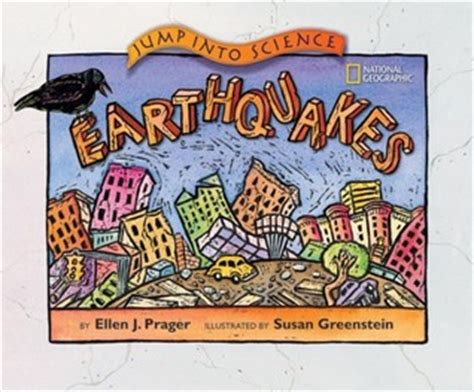 Book Review Earthquakes By Weiner by Jump Into Science Earthquakes By Prager Reviews