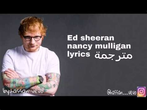 ed sheeran nancy mulligan lyrics ed sheeran nancy mulligan مترجمة lyrics youtube